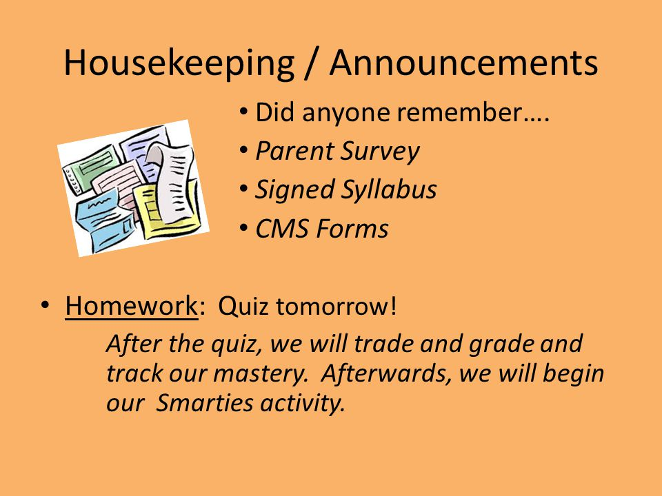 Housekeeping / Announcements