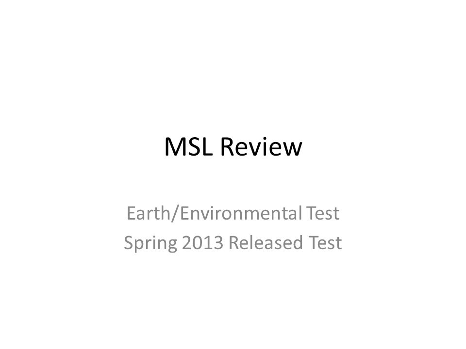 Earth/Environmental Test Spring 2013 Released Test