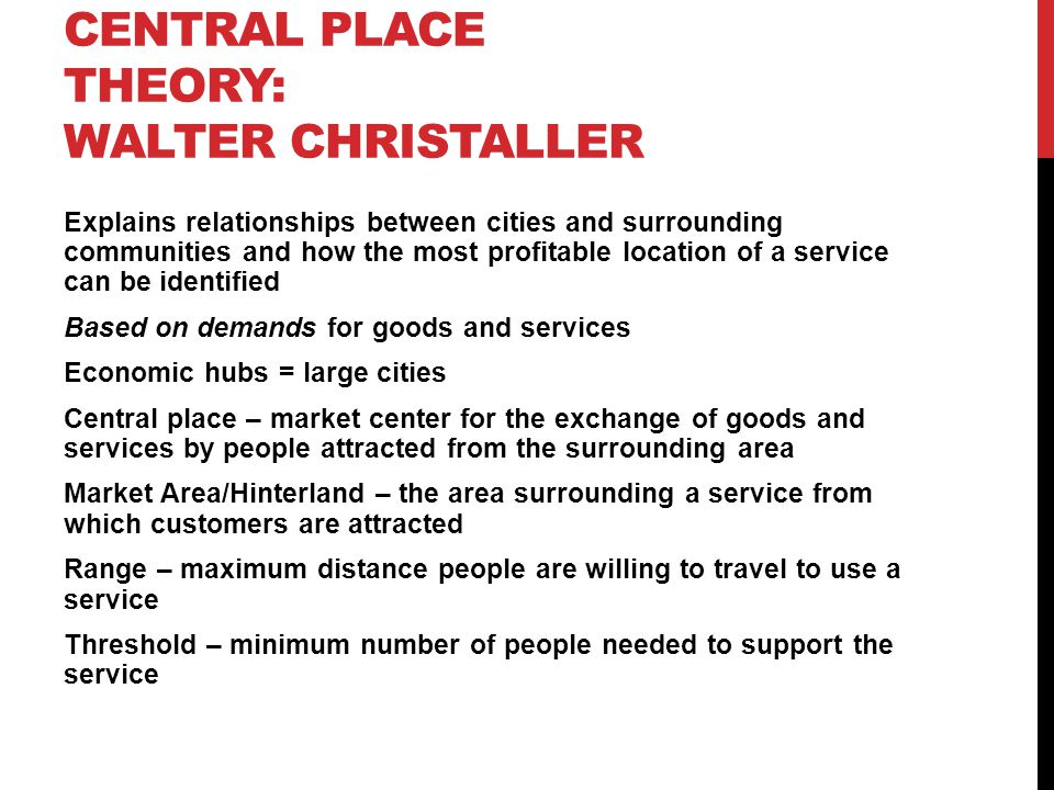 Central Place Theory: Walter Christaller