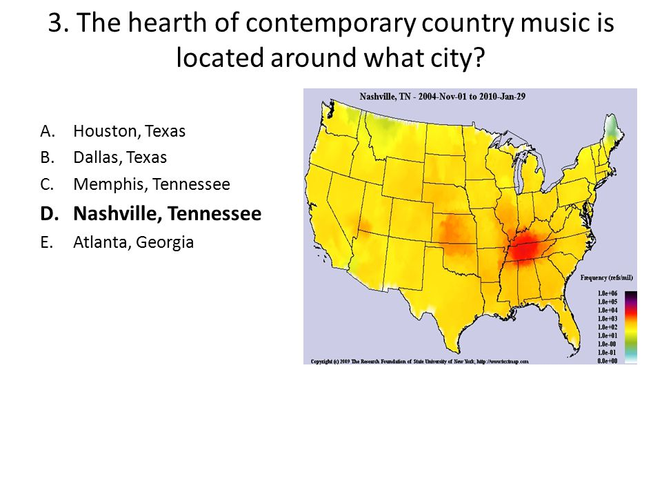3. The hearth of contemporary country music is located around what city
