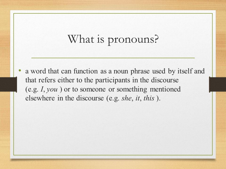 What is pronouns