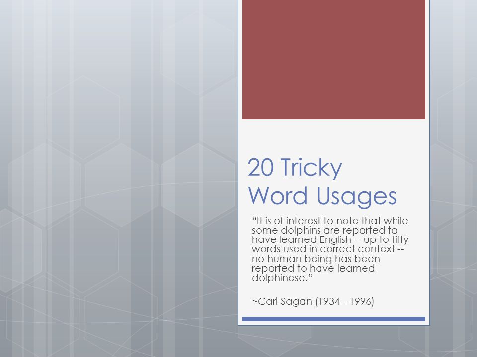 20 Tricky Word Usages