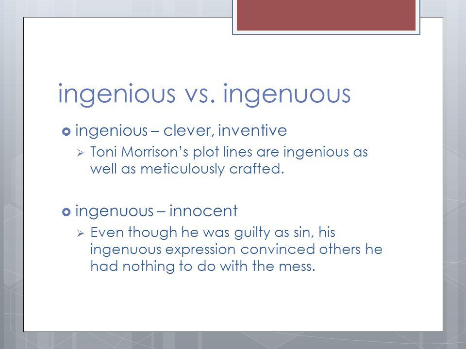 ingenious vs. ingenuous