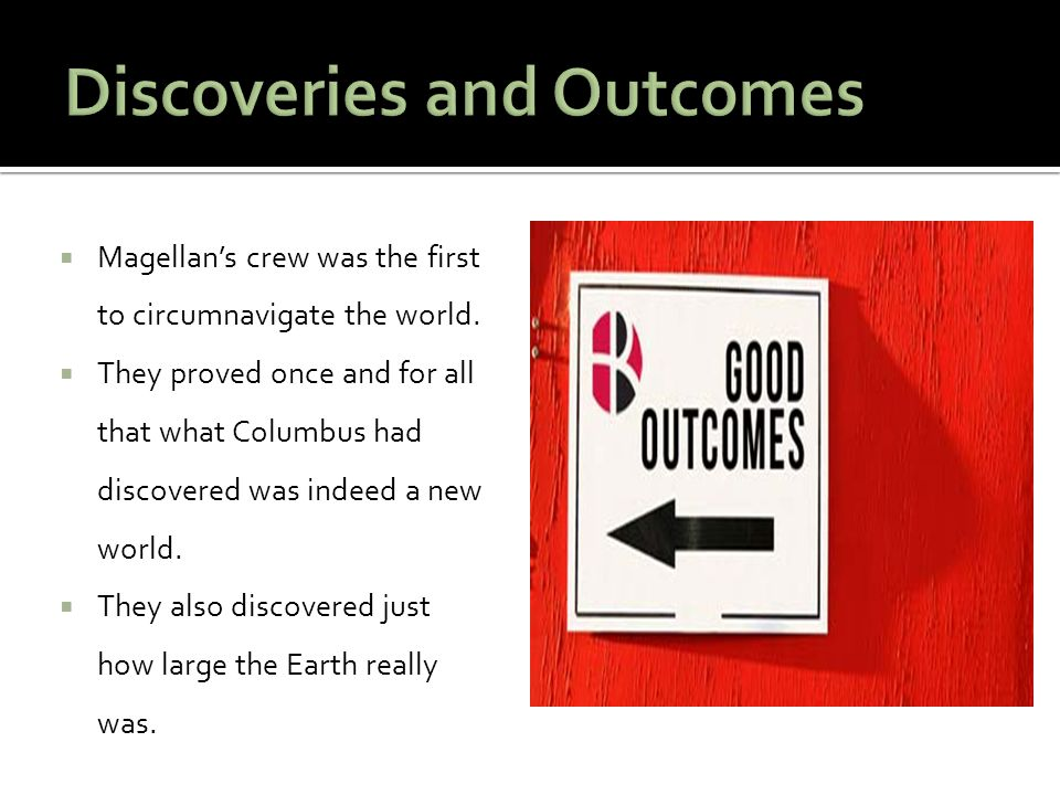 Discoveries and Outcomes