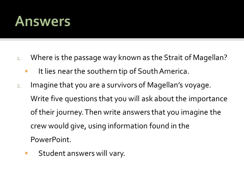 Answers Where is the passage way known as the Strait of Magellan