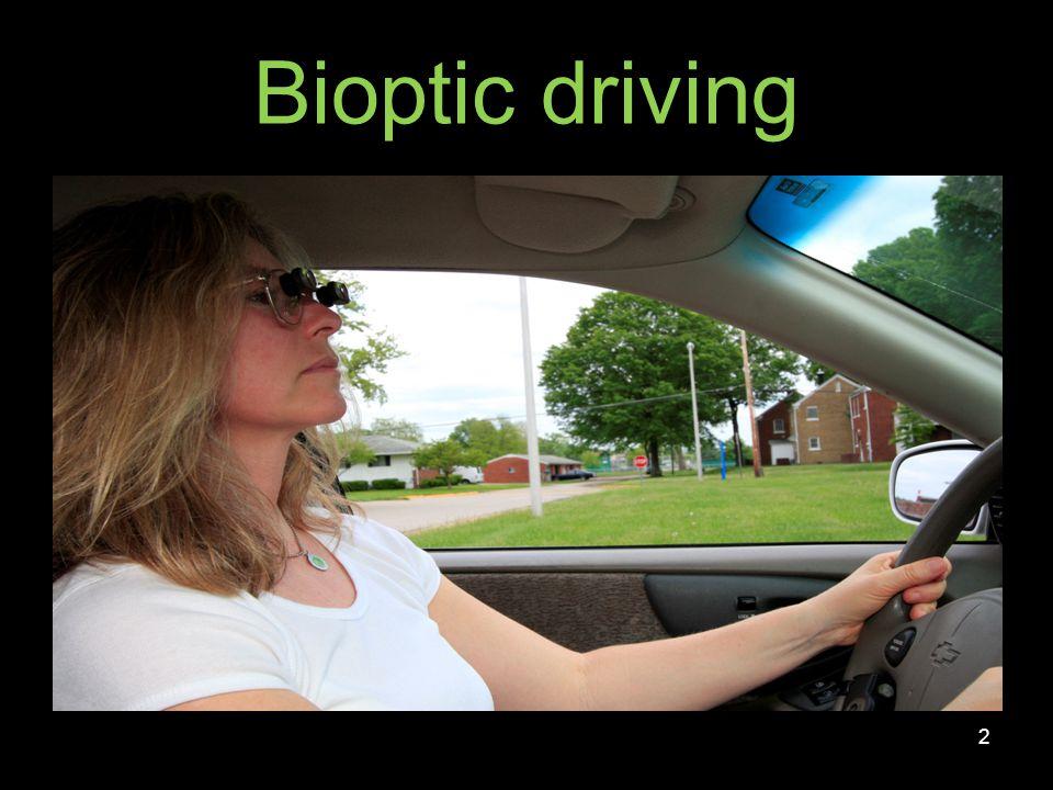Bioptic driving