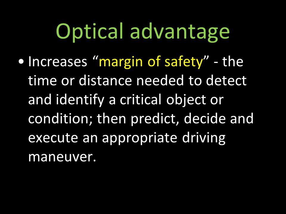 Optical advantage