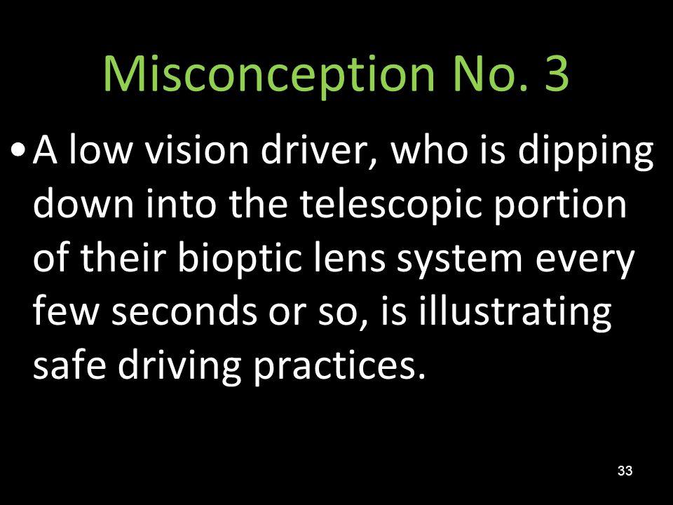 Misconception No. 3