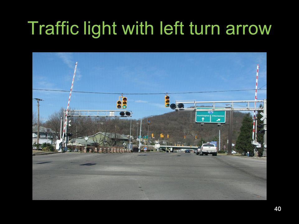 Traffic light with left turn arrow
