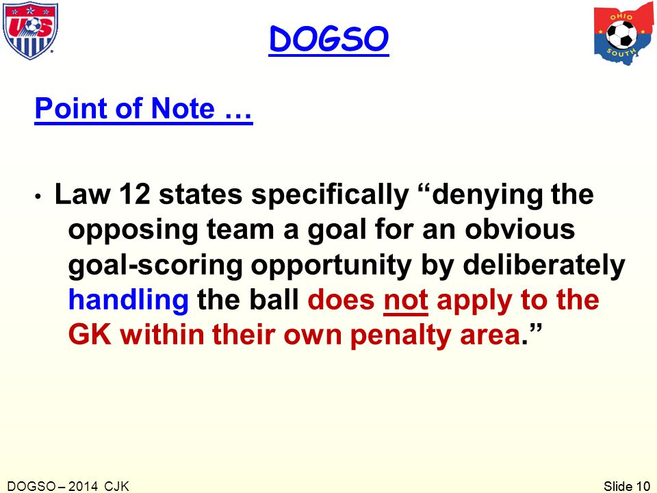 DOGSO Point of Note …