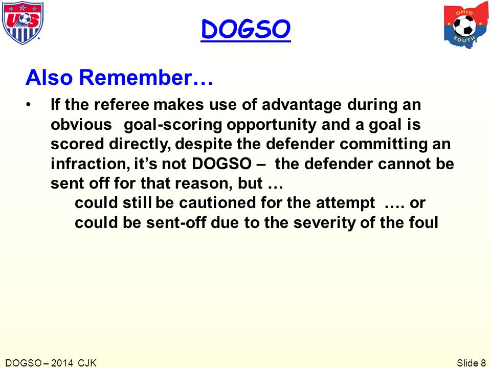 DOGSO Also Remember…