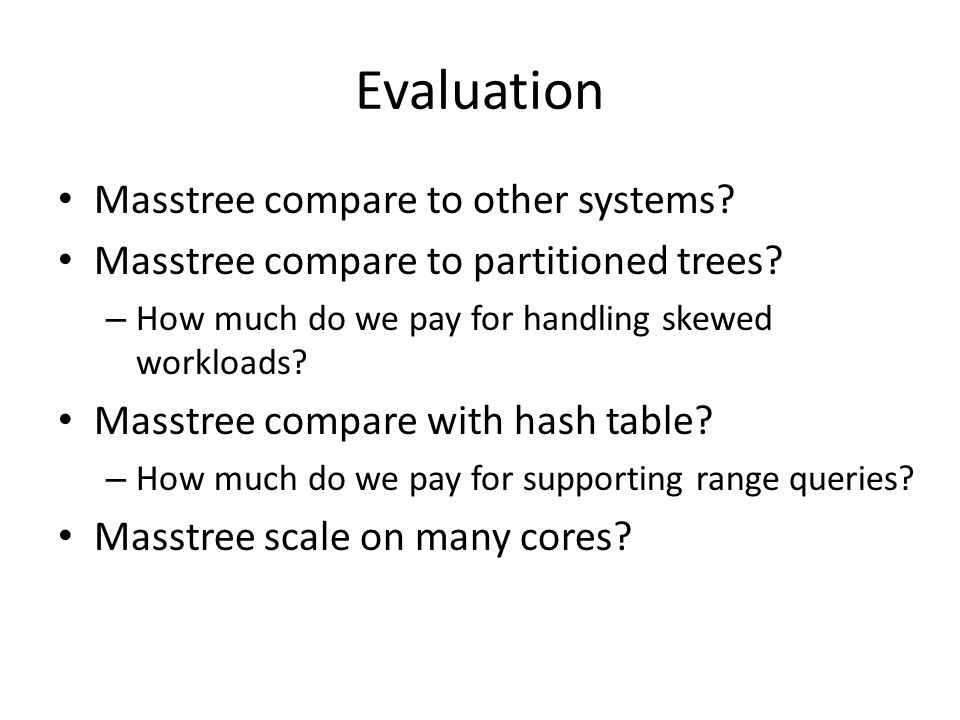 Evaluation Masstree compare to other systems