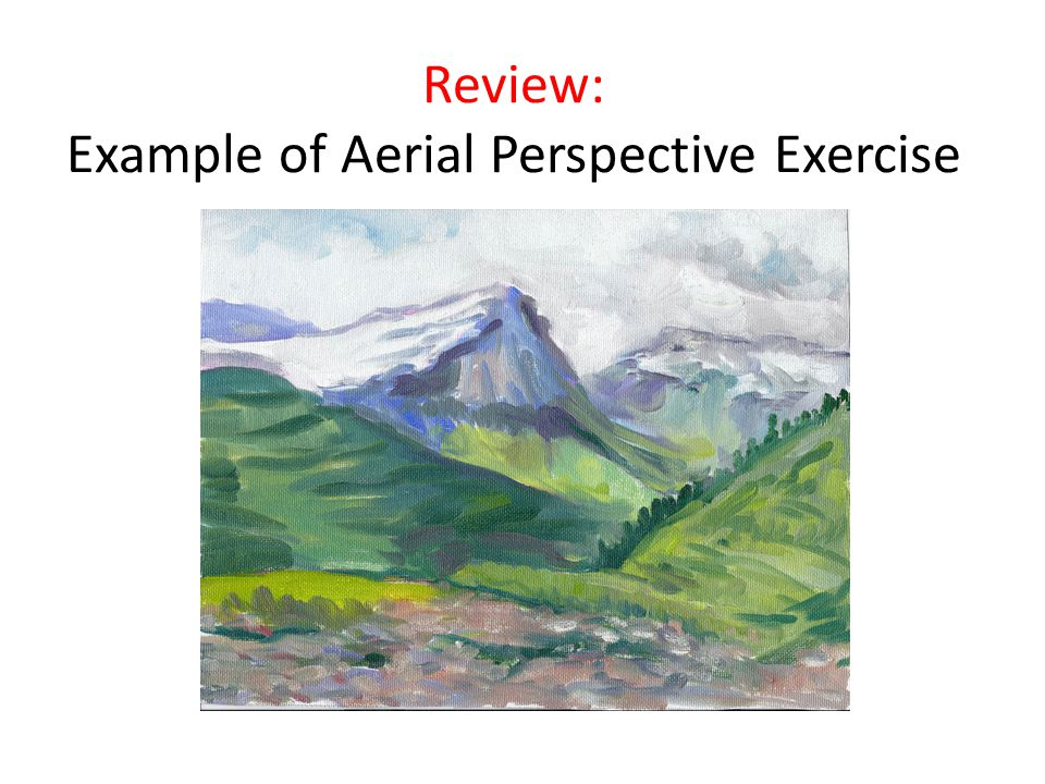 Review: Example of Aerial Perspective Exercise