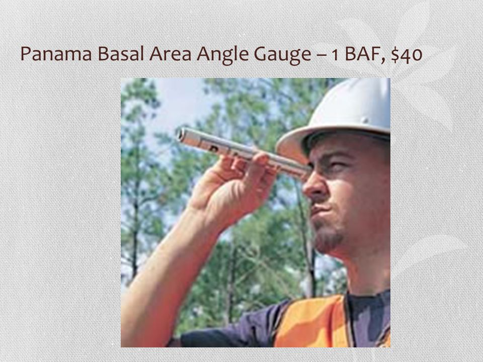 Panama Basal Area Angle Gauge – 1 BAF, $40