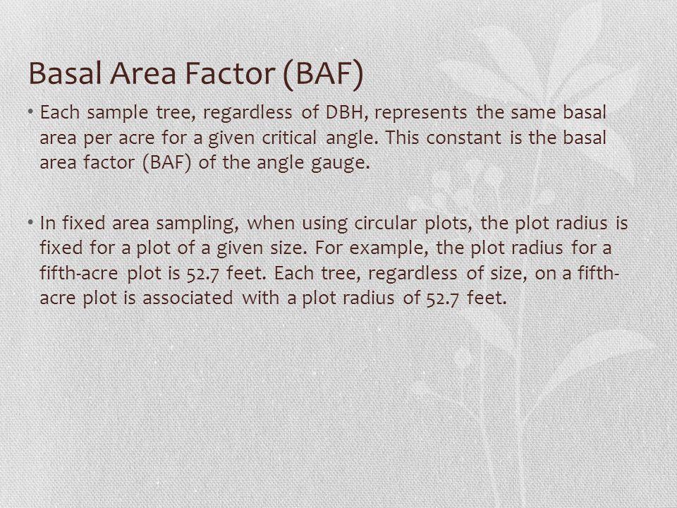 Basal Area Factor (BAF)