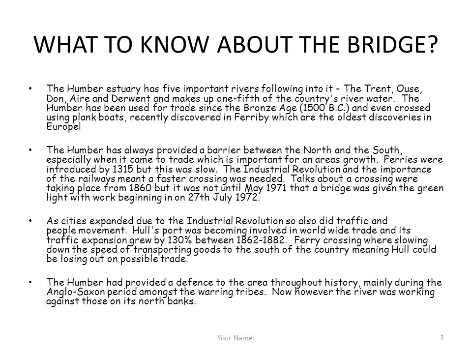 WHAT TO KNOW ABOUT THE BRIDGE