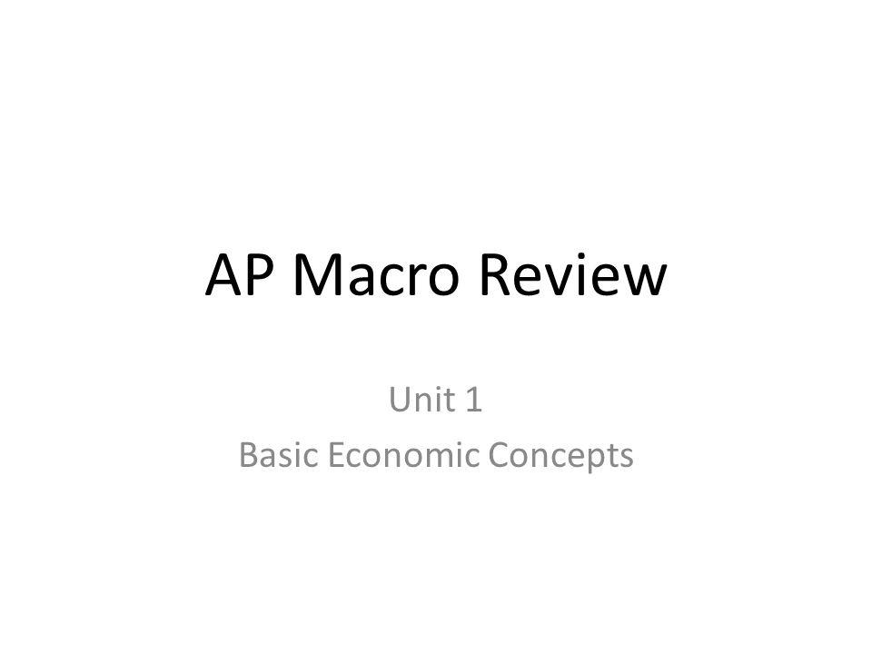 Unit 1 Basic Economic Concepts