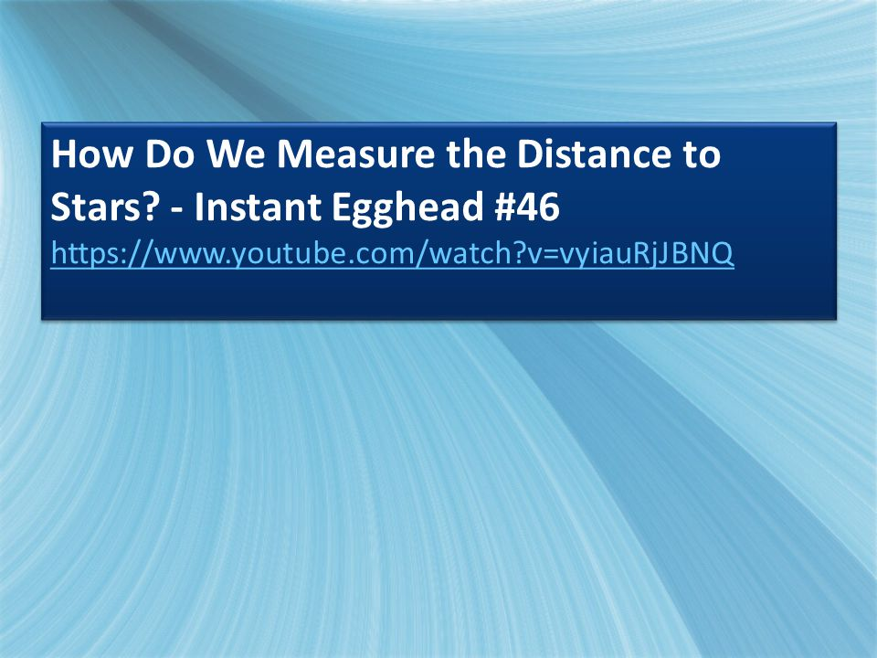 How Do We Measure the Distance to Stars - Instant Egghead #46
