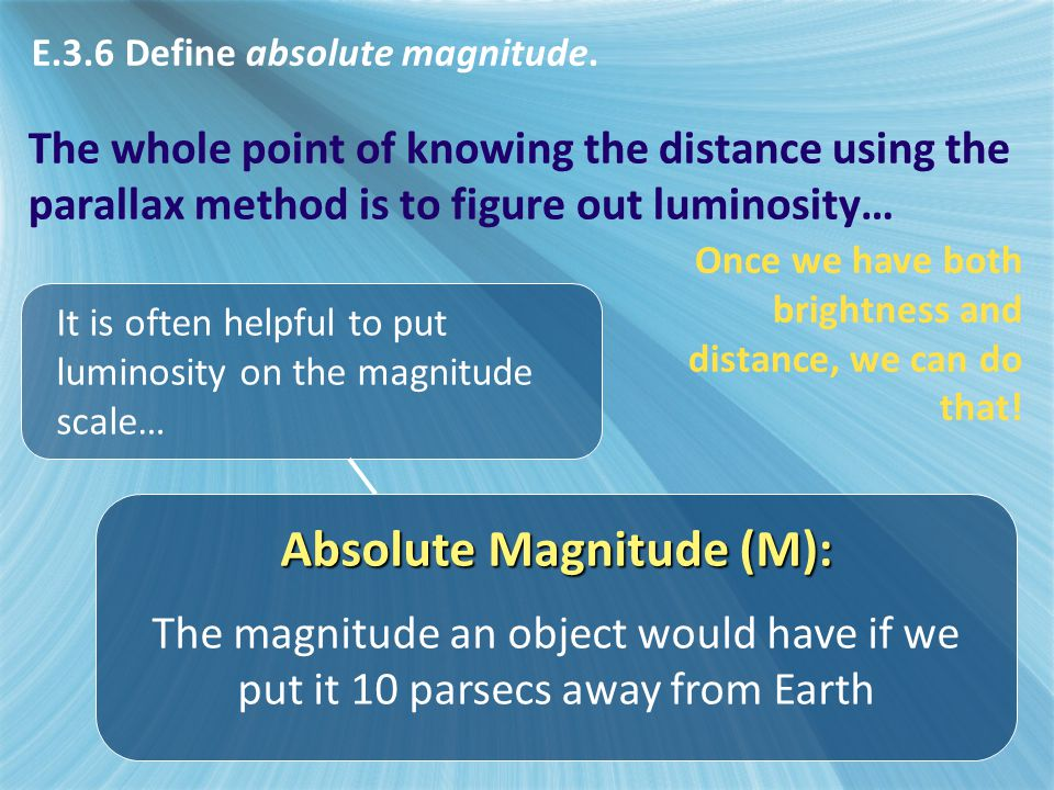 Absolute Magnitude (M):