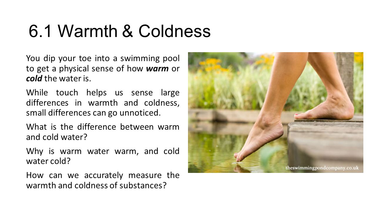 6.1 Warmth & Coldness