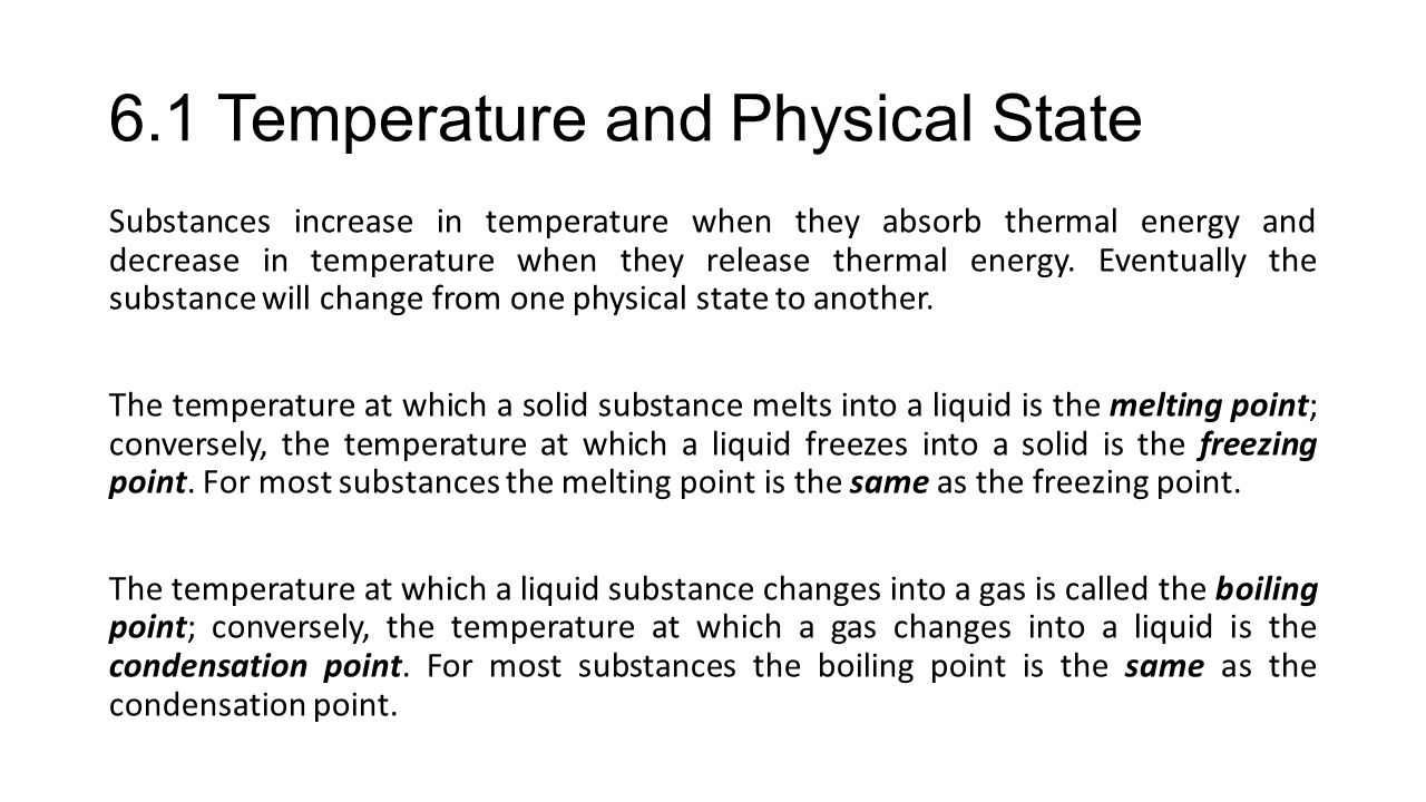 6.1 Temperature and Physical State