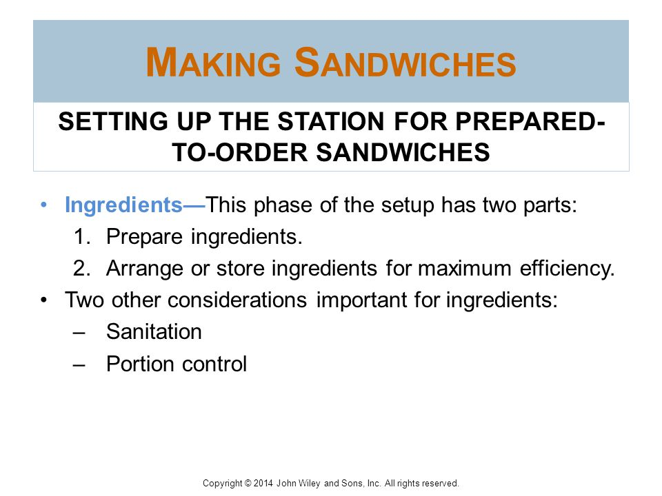 SETTING UP THE STATION FOR PREPARED-TO-ORDER SANDWICHES