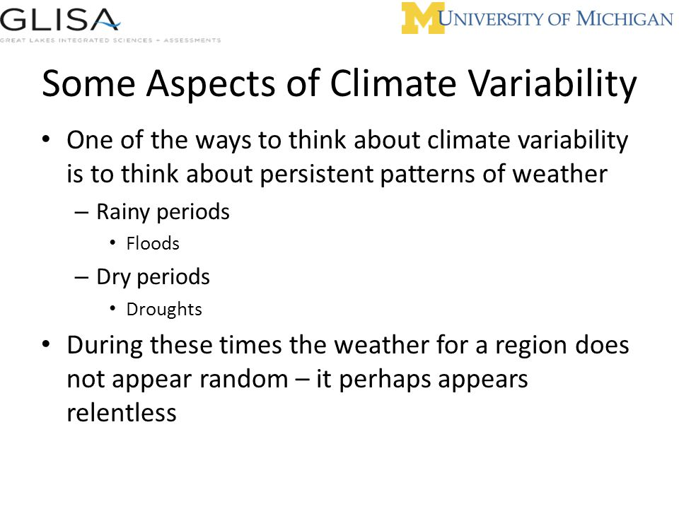 Some Aspects of Climate Variability