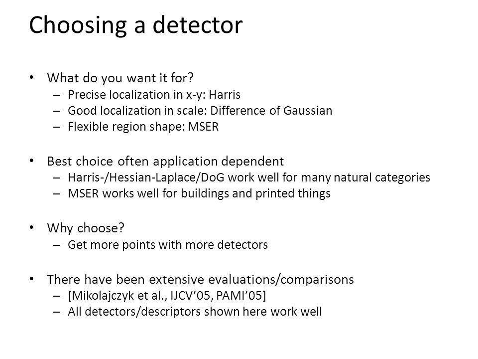 Choosing a detector What do you want it for