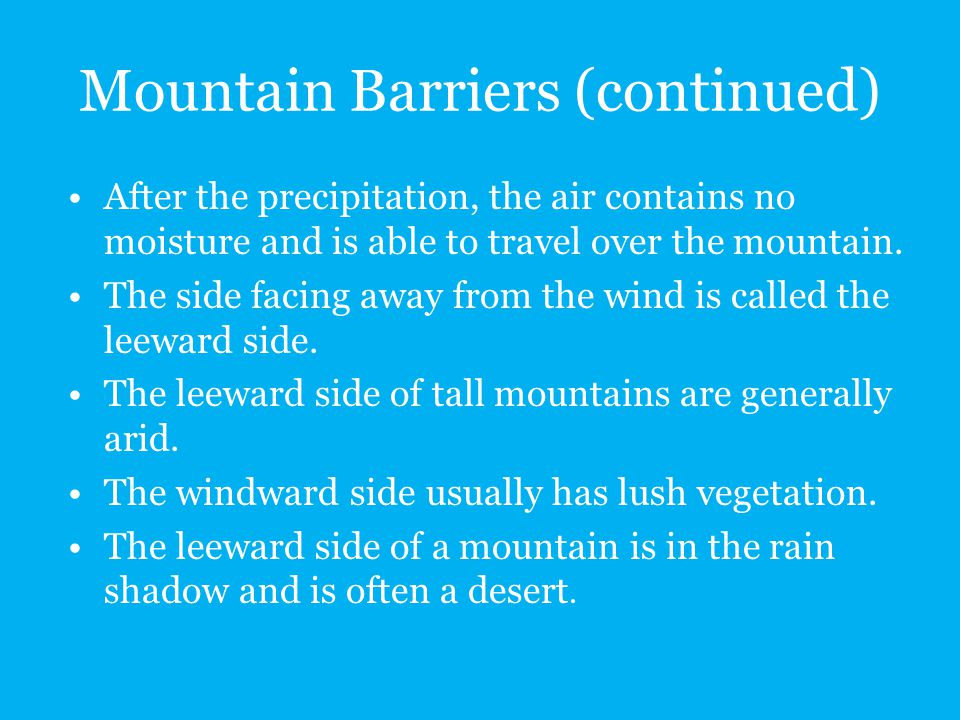 Mountain Barriers (continued)