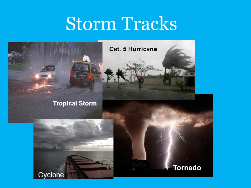 Storm Tracks Cat. 5 Hurricane Tropical Storm Tornado Cyclone