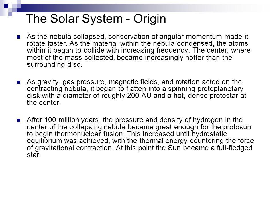 The Solar System - Origin