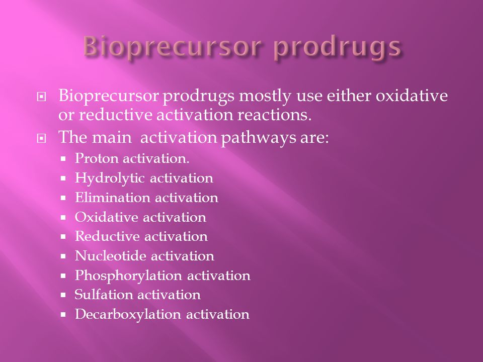 Bioprecursor prodrugs