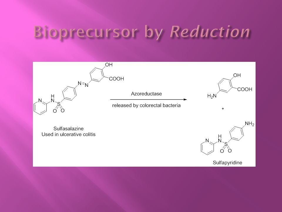 Bioprecursor by Reduction