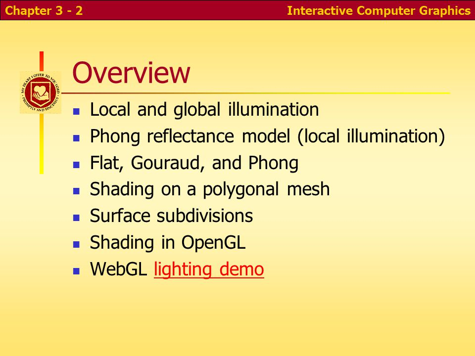 Overview Local and global illumination