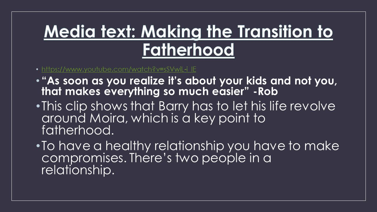 Media text: Making the Transition to Fatherhood