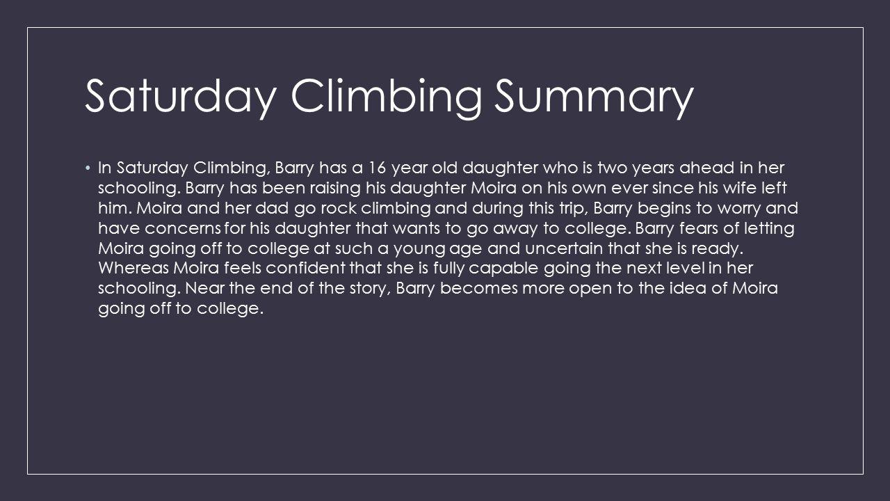 Saturday Climbing Summary