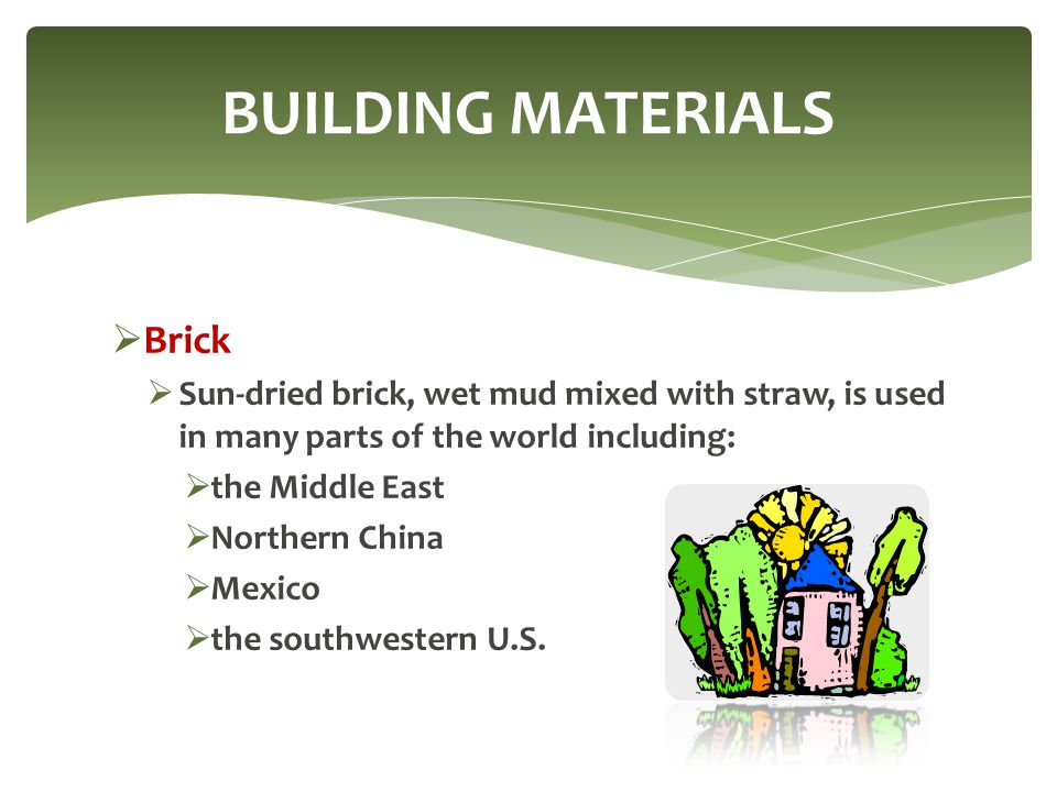BUILDING MATERIALS Brick