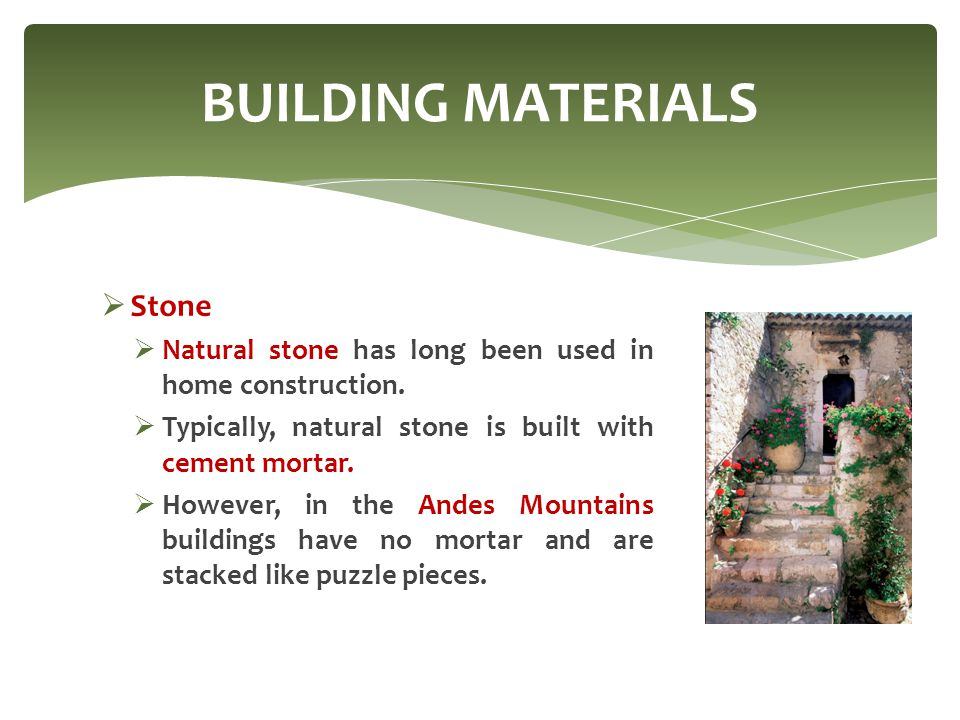 BUILDING MATERIALS Stone