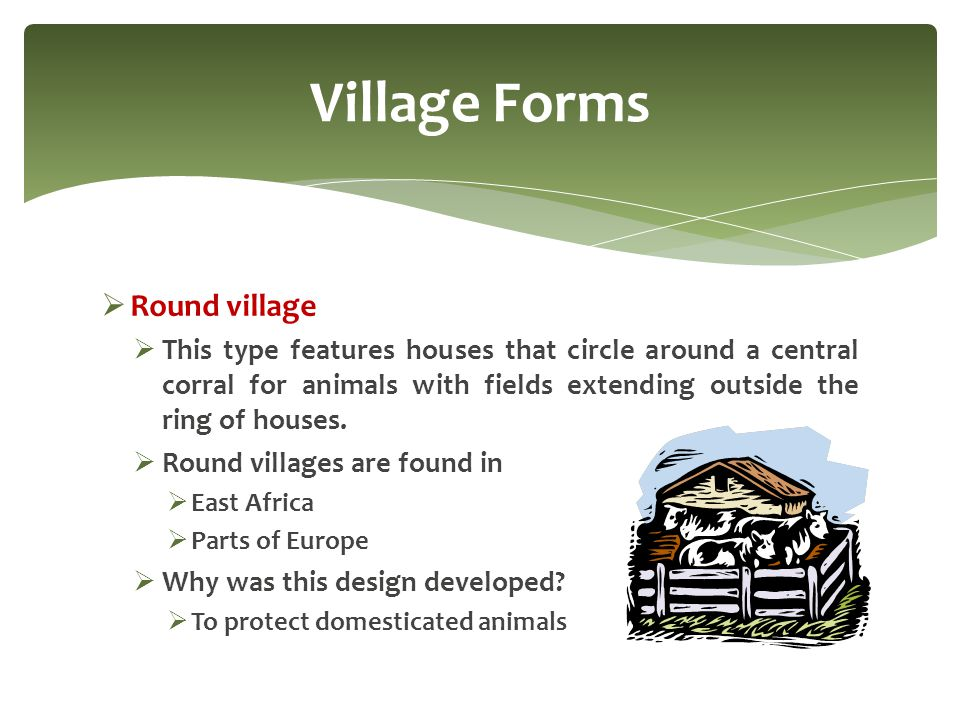 Village Forms Round village