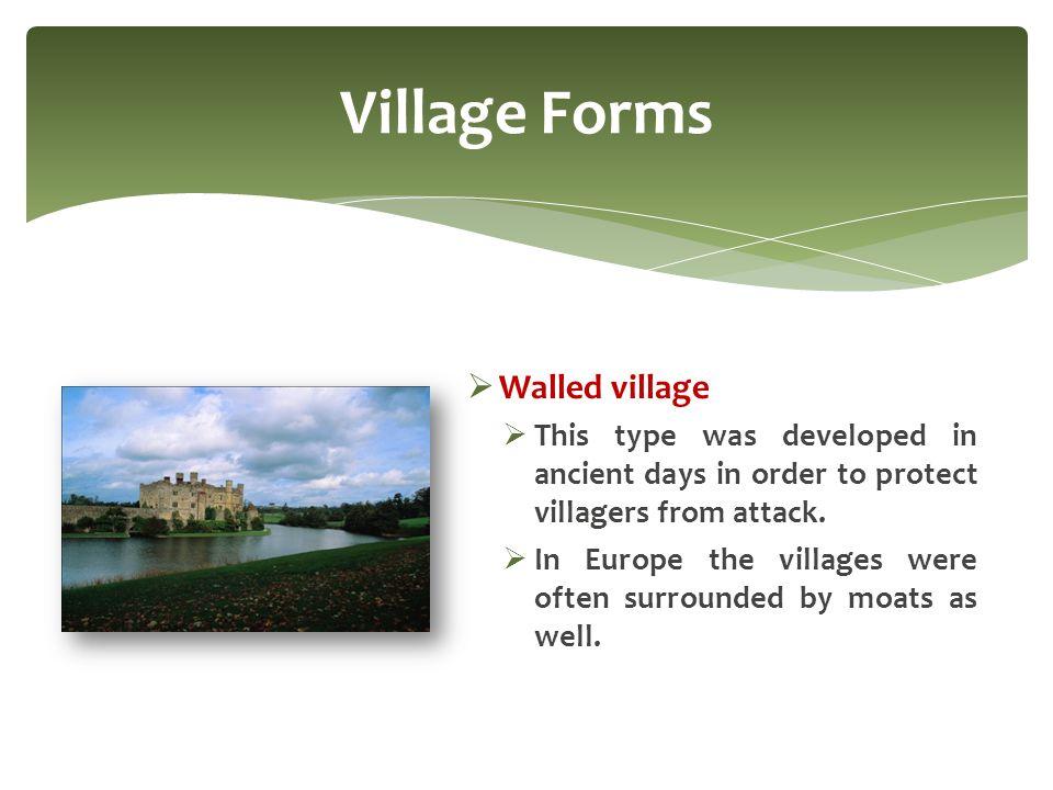 Village Forms Walled village