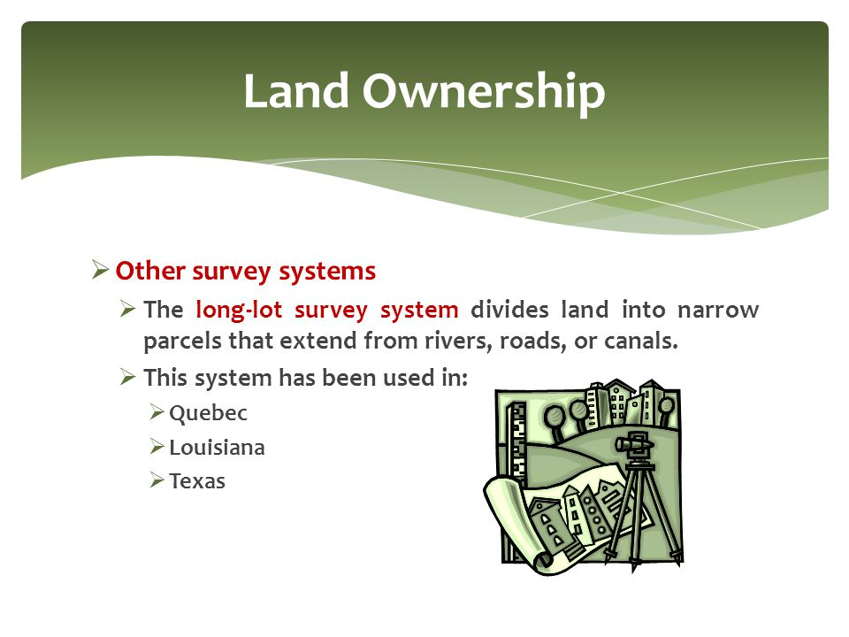 Land Ownership Other survey systems