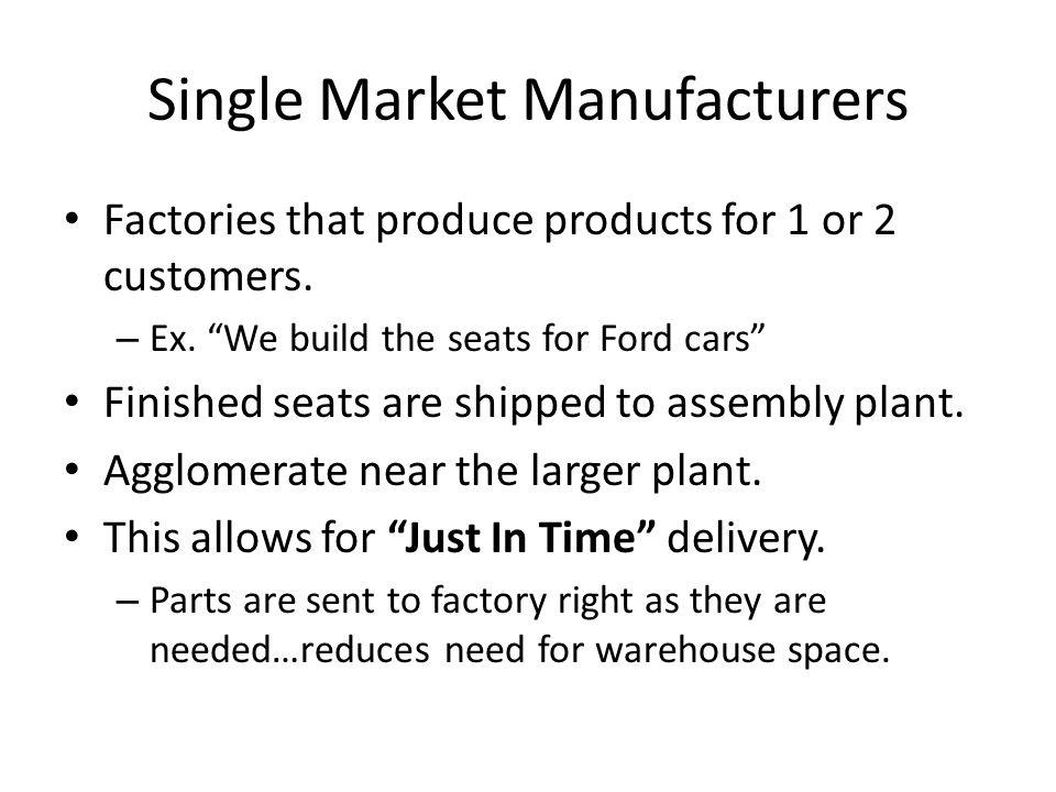 Single Market Manufacturers
