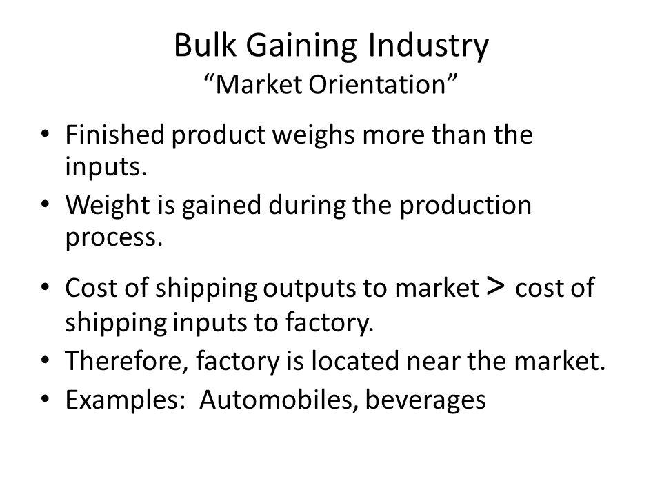 Bulk Gaining Industry Market Orientation