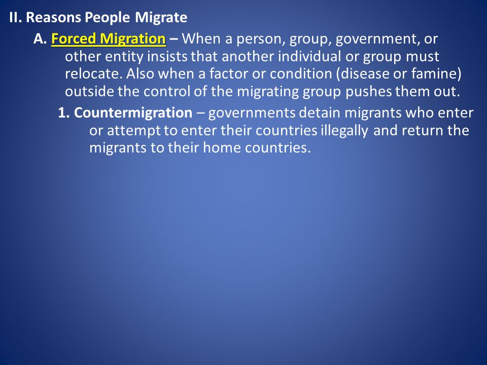 II. Reasons People Migrate
