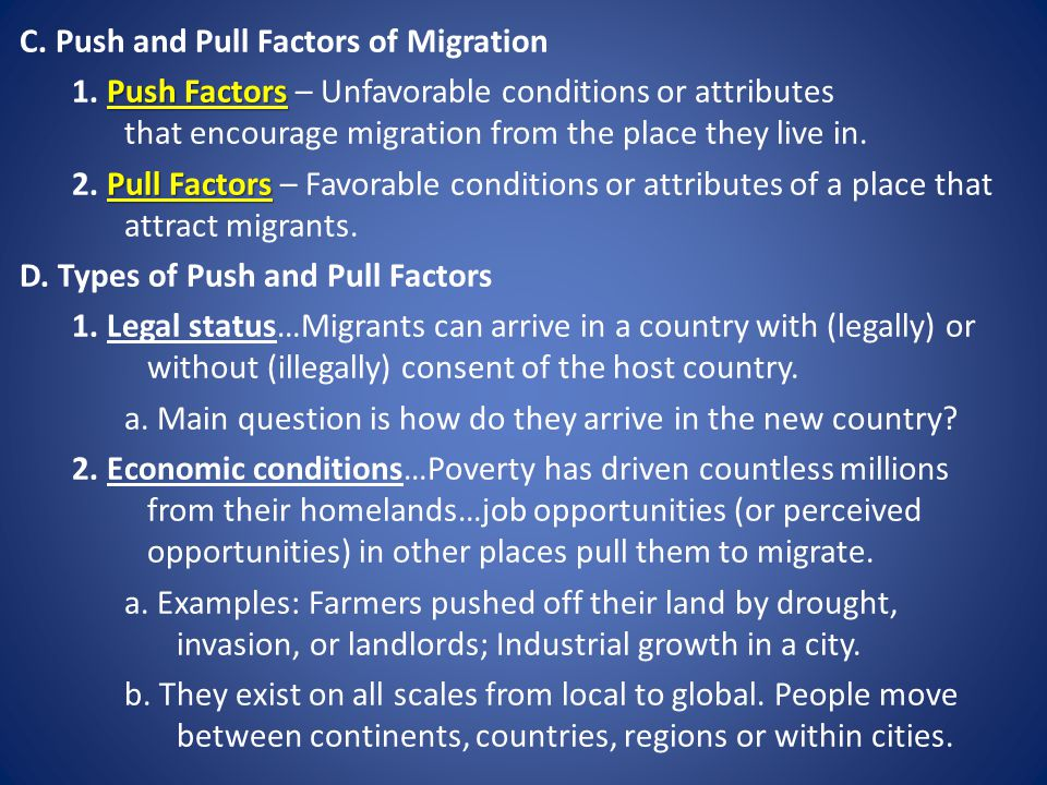 C. Push and Pull Factors of Migration