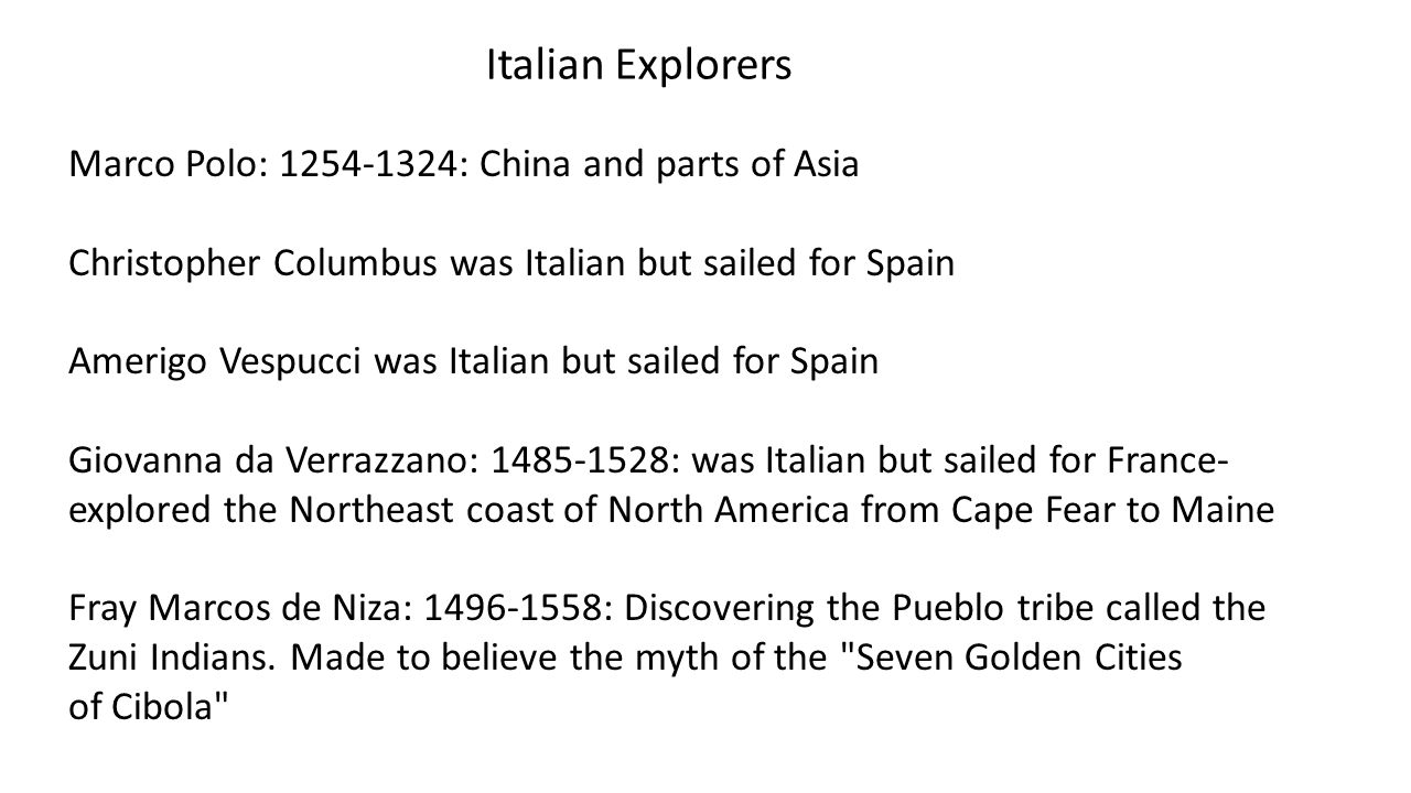 Italian Explorers Marco Polo: 1254-1324: China and parts of Asia