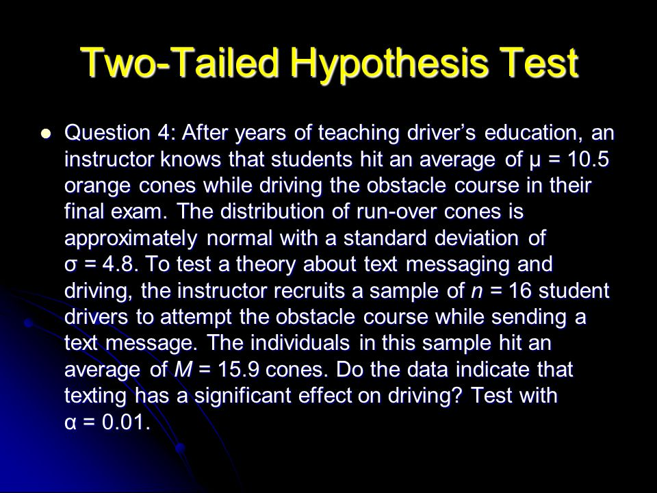 Two-Tailed Hypothesis Test