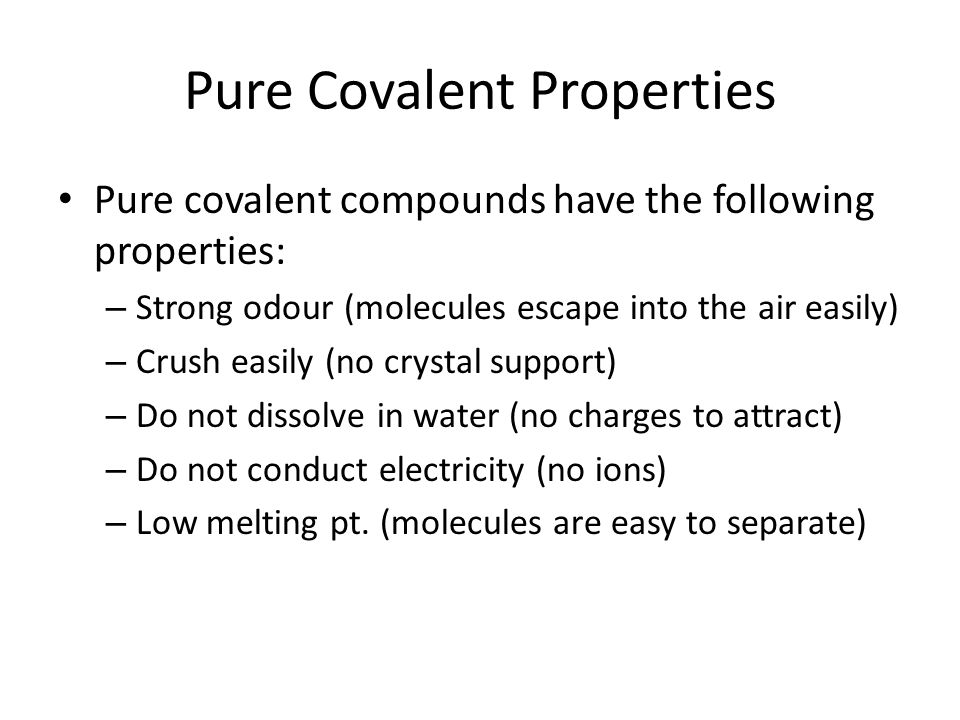 Pure Covalent Properties