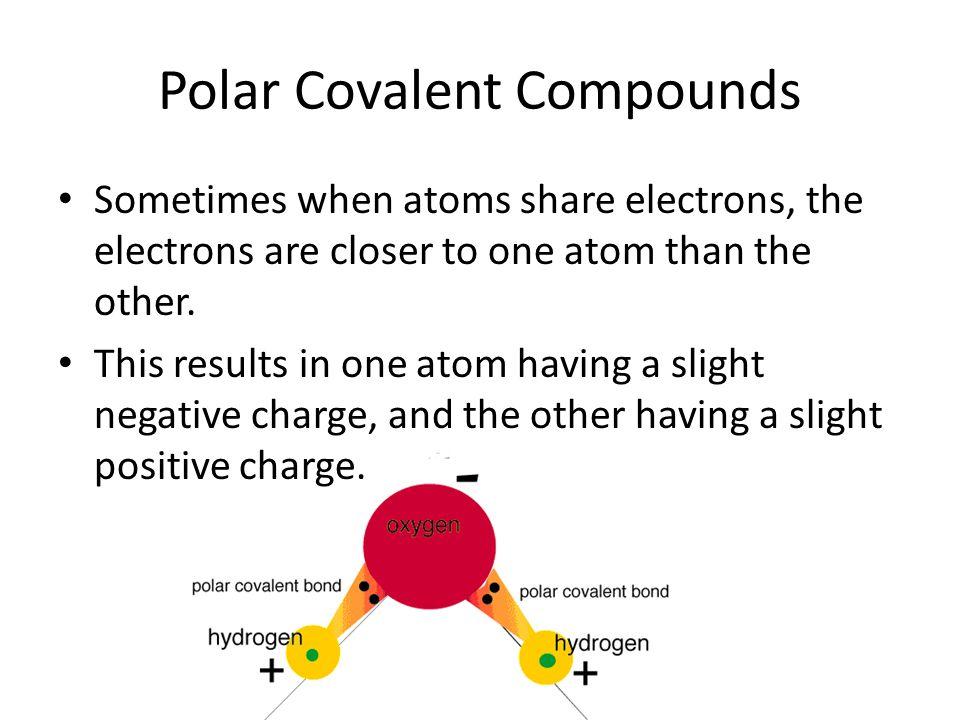 Polar Covalent Compounds