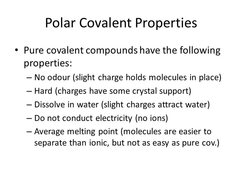 Polar Covalent Properties